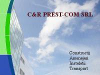 C&R PREST-COM SRL